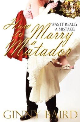 How to Marry a Matador