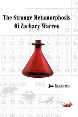 The Strange Metamorphosis of Zachary Warren