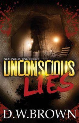 Unconscious Lies