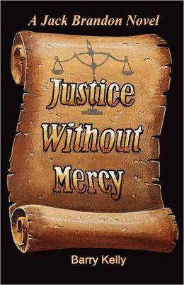 Justice Without Mercy