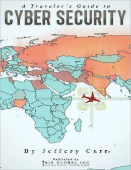 A Traveler's Guide to Cyber Security