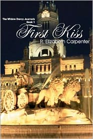 First Kiss: The Widow Darcy Journals, Book 1