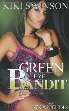 Green Eye Bandit