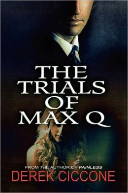 The Trials of Max Q