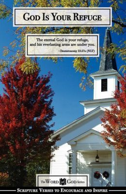 God Is Your Refuge: The Word of God Series