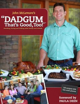 Dadgum That's Good, Too