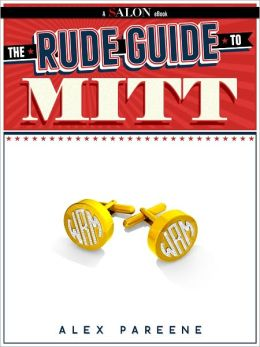 The Rude Guide To Mitt