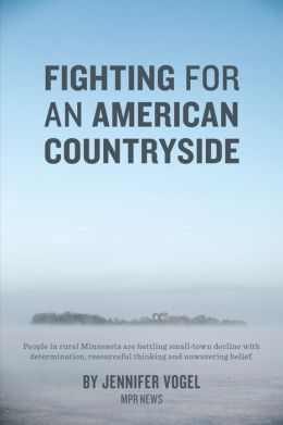 Fighting for an American Countryside (Enhanced Edition)