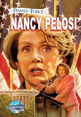 Female Force: Nancy Pelosi