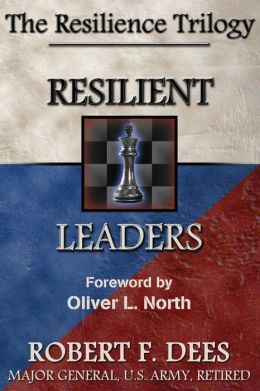 Resilient Leaders: The Resilience Trilogy