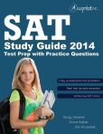 Book Cover Image. Title: SAT Study Guide 2014:  SAT Test Prep with Practice Questions, Author: Accepted, Inc.