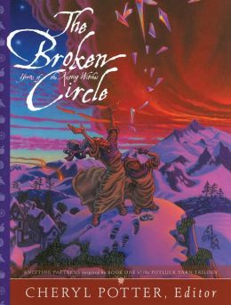 The Broken Circle: Knitting Patterns inspired by Book One of the Potluck Yarn Trilogy