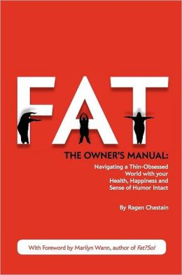 Fat: The Owner's Manual
