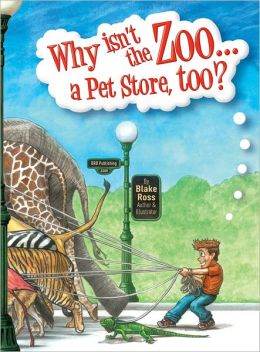 Why Isn't the Zoo... a Pet Store, Too?