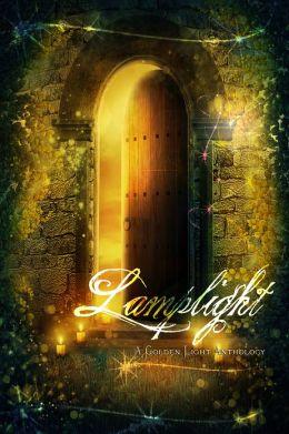 Lamplight: A Golden Light Anthology