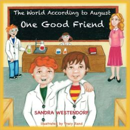 The World According To August - One Good Friend