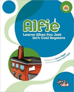 Alfie: Learns When Poo Just Isn't Cool Anymore