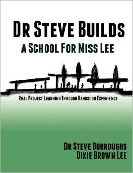 Dr Steve Builds A School For Miss Lee