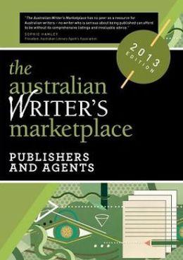 The Australian Writer's Marketplace: Publishers & Agents