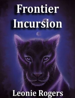 ~Feature Author~ Fronter Incursion by Leonie Rogers