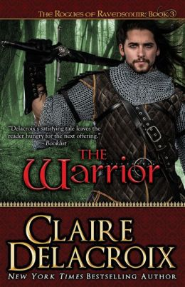 The Warrior: The Rogues of Ravensmuir