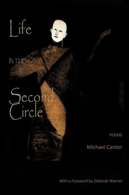 Life In The Second Circle - Poems