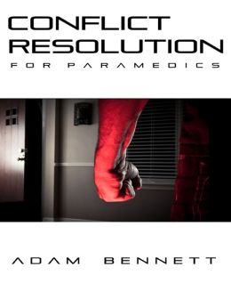 Conflict Resolution for Paramedics