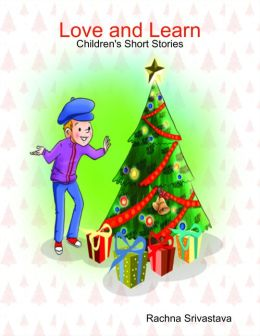 Love and Learn : Children's Short Stories