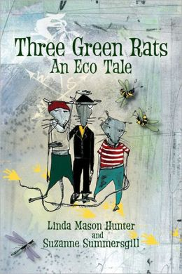 Three Green Rats: An Eco-Tale