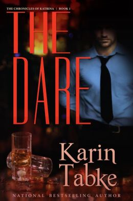 The Dare: The Chronicles of Katrina Book One