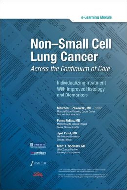 Non-Small Cell Lung Cancer: Across the Continuum of Care (Enhanced Edition)