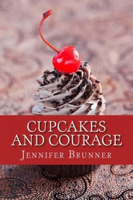 Cupcakes and Courage