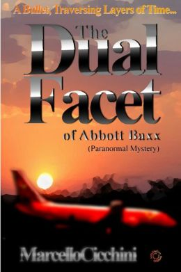 The Dual Facet of Abbott Baxx