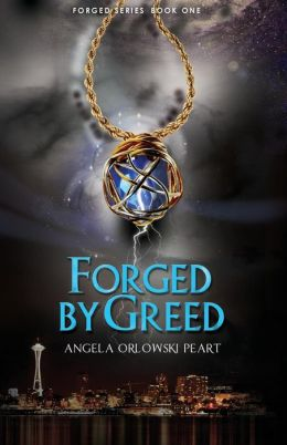 Forged by Greed: Book One in the Forged Series