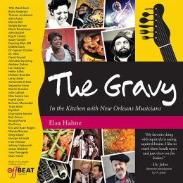The Gravy: In the Kitchen with New Orleans Musicians