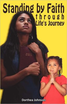 Standing by Faith Through Life's Journey