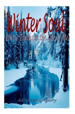 Winter Soul: Poetry in the Life of Me