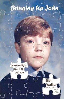 Bringing up John: One Family's Journey Through the Autism Maze