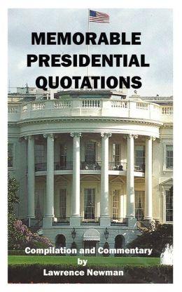 Memorable Presidential Quotations