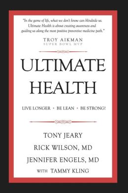 Ultimate Health: Live Longer - Be Lean - Be Strong!