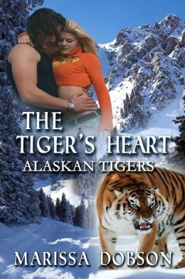 The Tiger's Heart: Alaskan Tigers: Book Two
