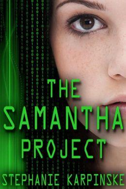 The Samantha Project (The Samantha Project Series #1)