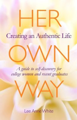 Her Own Way: Creating an Authentic Life