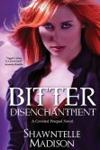 Bitter Disenchantment: A Coveted Novella