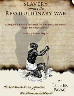 Slavery During the Revolutionary War