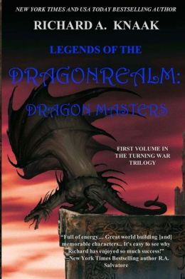 Legends of the Dragonrealm: Dragon Masters: The Turning War. Vol. I