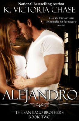 Alejandro: The Santiago Brothers Book Two