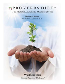 P.R.O.V.E.R.B.S. D.I.E.T. Wellness Plan: Sowing Seeds of Wellness