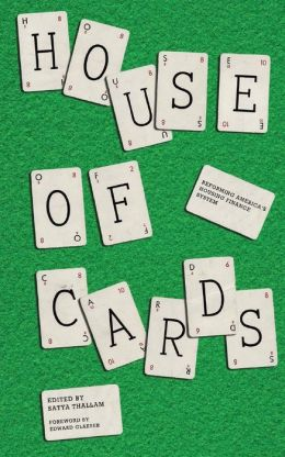 House of Cards: Reforming America's Housing Finance System
