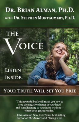 The Voice: Listen Inside...Your Truth Will Set You Free